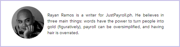 About the JustPayroll.ph Writer - Rayan Ramos