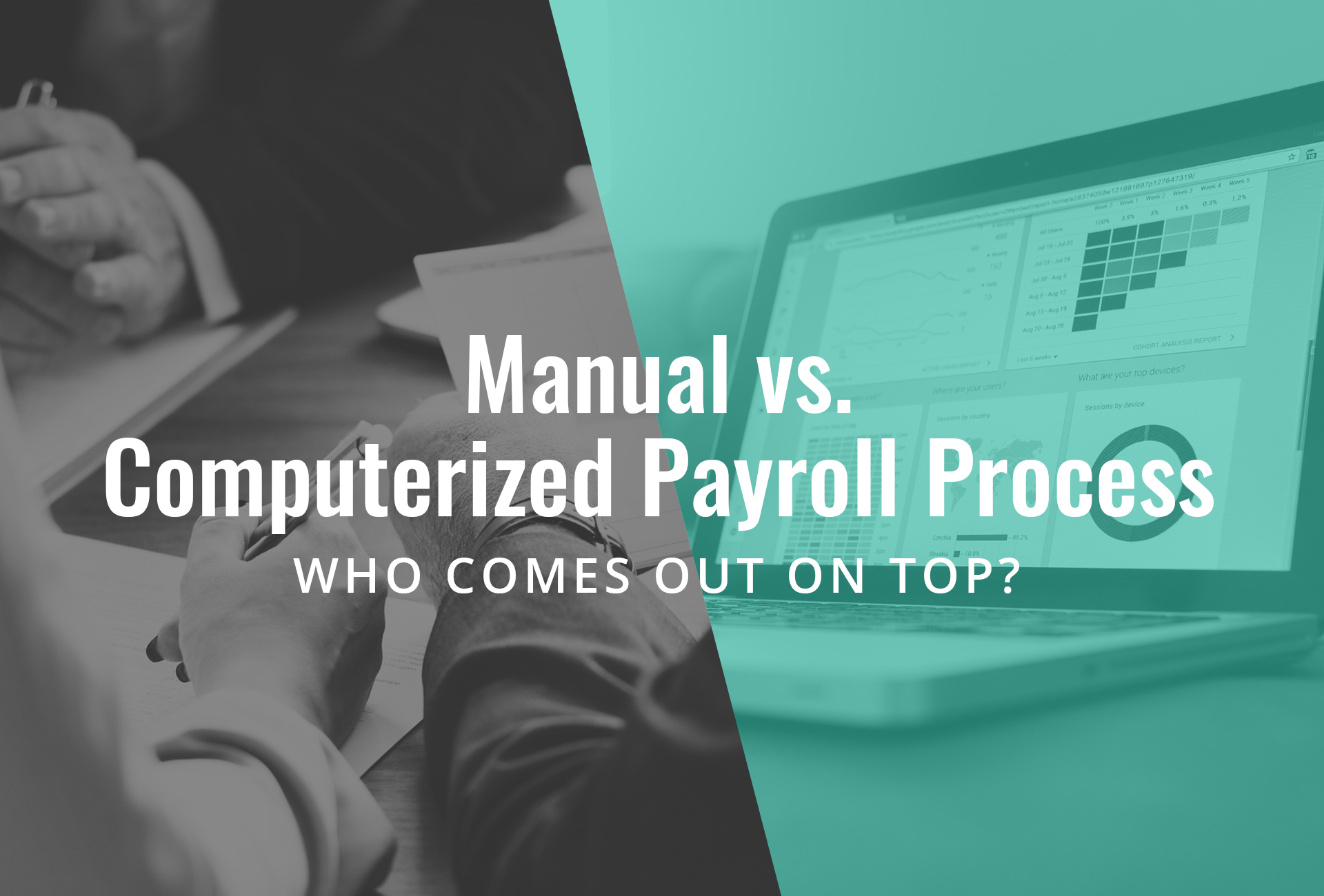 Manual versus Automated Payroll Process, Who Wins?