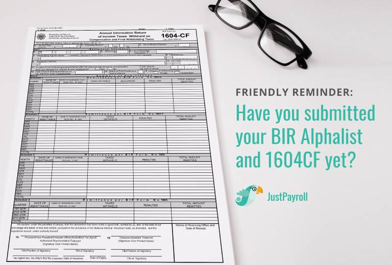 Friendly Reminder: Have you submitted your BIR Alphalist and 1604CF yet?