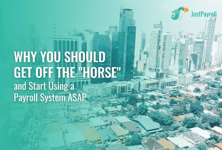 Why You Should Get Off the 'Horse' and Start Using A Payroll System ASAP