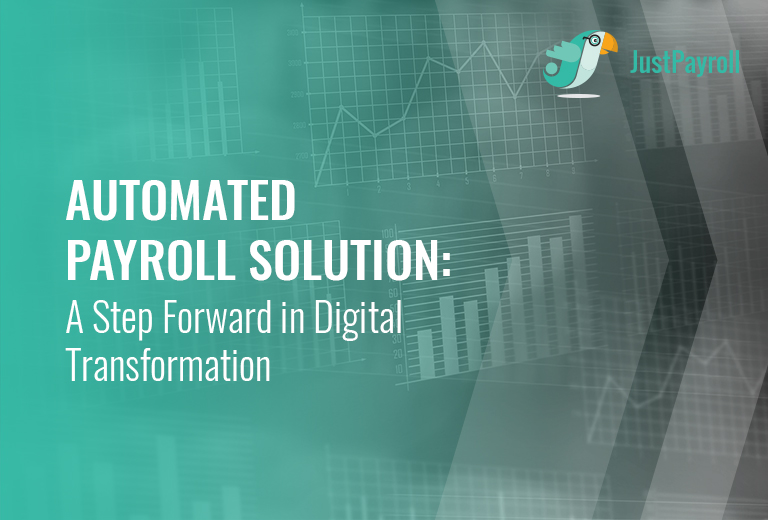 Automated Payroll Solution: A Step Forward in Digital Transformation