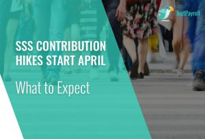 SSS Contribution Hikes Start This April: What to Expect